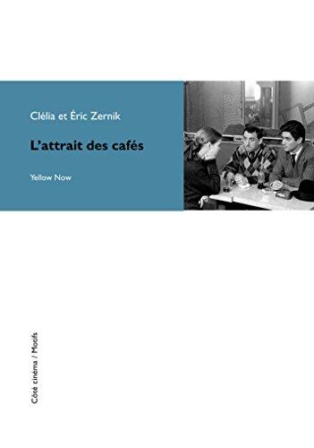 L'attrait des cafés