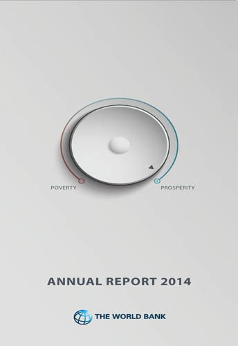 The World Bank Annual Report 2014 (English Edition) (Bank World Report Development)
