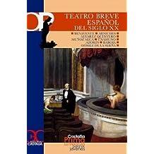 Teatro breve español del siglo XX (CASTALIA PRIMA. C/P.)