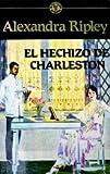 EL HECHIZO DE CHARLESTON