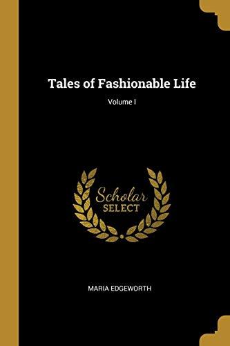 Tales of Fashionable Life; Volume I