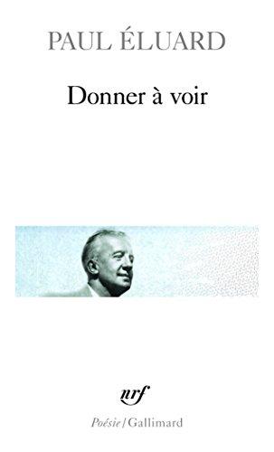 Donner à voir par Paul Eluard