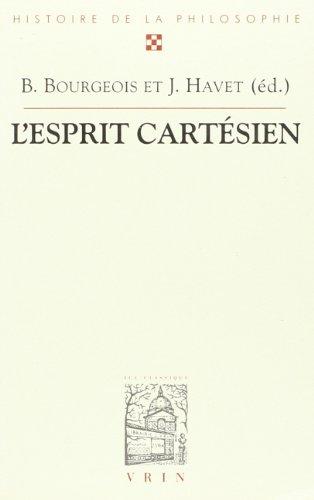 L'esprit cartesien. actes du xxvie congres international de l'asplf