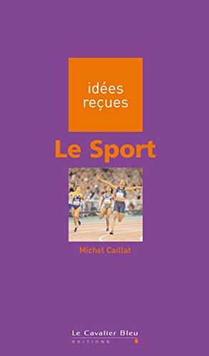 Le Sport: ides reues sur le sport