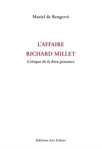 L'affaire Richard Millet : Critique de la bien-pensance