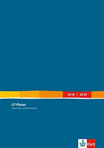 UT-Planer 2018/2019: Unterrichts- und Terminplaner Kalender (Format DIN A4) (Gebunden Kalender Planer)