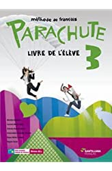 Descargar gratis PARACHUTE 3 LIVRE L'ÉLÈVE SANTILLANA FRANÇAIS - 9788490490167 en .epub, .pdf o .mobi