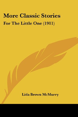 More Classic Stories: For the Little One (1911)