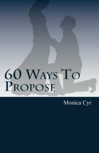 Epub Download 60 Ways To Propose: And Other Important Secrets PDB