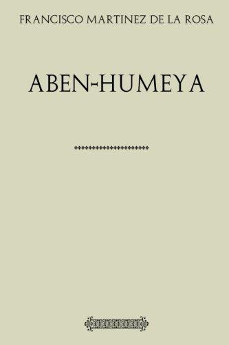 Antología Francisco Martinez de la Rosa: Aben-Humeya (con notas)