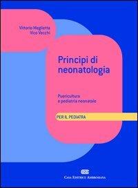 Principi di neonatologia per il pediatra. Puericultura e pediatria neonatale