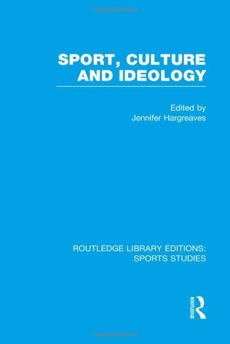 Sport, Culture and Ideology (RLE Sports Studies) (Routledge Library Editions: Sports Studies) (2014-04-03)
