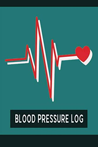 Blood Pressure Monitor Log: Monitoring & Tracking Logbook for Personalized BP Records - Heart Beats