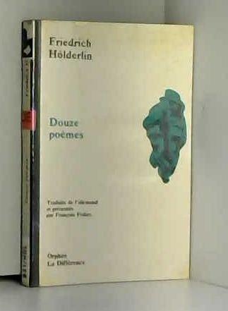 Douze poèmes par Friedrich Hölderlin