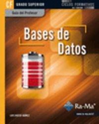Guía Didáctica. Bases de datos. R. D. 1691/2007 por Luis Hueso Ibáñez Galindo