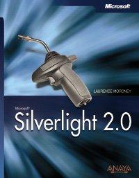 Silverlight 2.0 (Manuales Técnicos) por Laurence Moroney