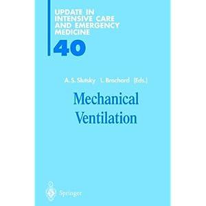 Mechanical Ventilation (Update in Intensive Care Medicine)
