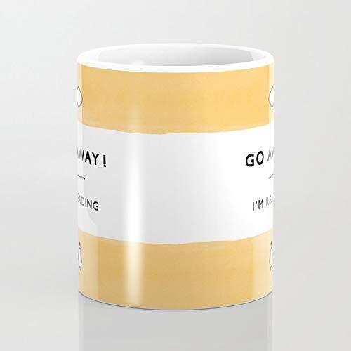 Go Away! Kaffeetasse mit Aufschrift
