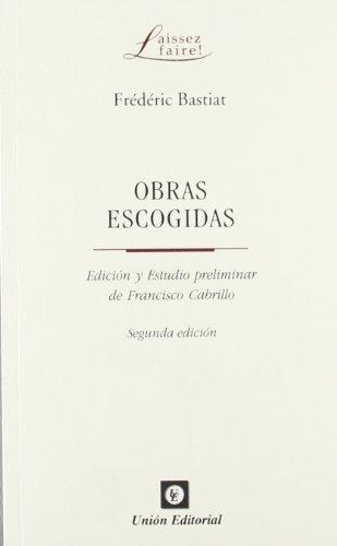 OBRAS ESCOGIDAS (2ª edición) por Frédéric Bastiat