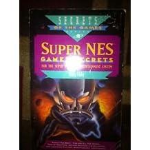 Super NES Games Secrets (Secrets of the Games)