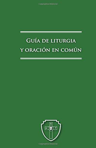 Descargar Libro Guía de liturgia y oración en común de Legionarios de Cristo