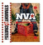 Straight From the Crates, Vol. 1: NVA, N...