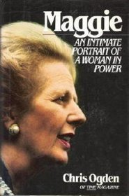 Maggie: An Intimate Portrait of a Woman in Power