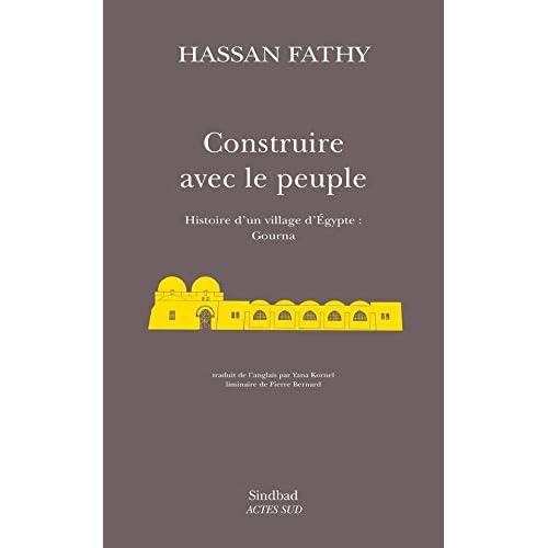 Construire avec le peuple : Histoire d'un village d'Egypte, Gourna...