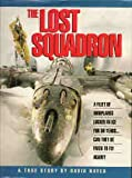 Front cover for the book The Lost Squadron: A True Story by David Hayes