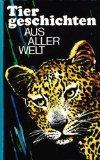Tiergeschichten aus aller Welt
