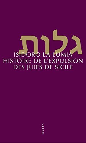 Histoire de l'expulsion des Juifs de Sicile: 1492