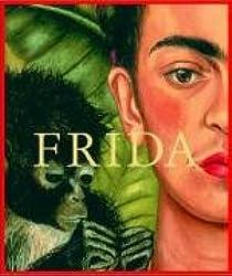 Frida Kahlo - Die Malerin und ihr Werk