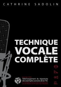 DEHASKE SADOLIN CATHRINE - TECHNIQUE VOCALE COMPLETE Educational books Song par From Complete Vocal Institute