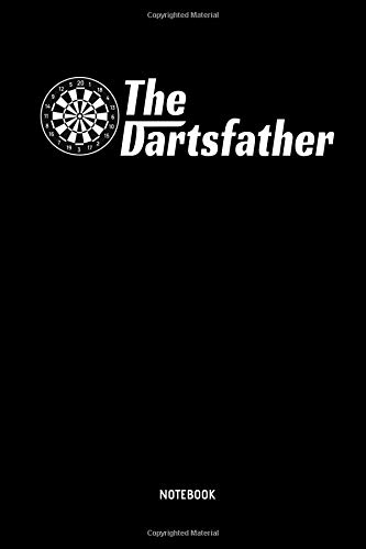 The Dartsfather | Notebook: Mens Darts Journal (Dot Grid) - Great Darts Accessories & Father's Day Gift Idea for Darts Player.
