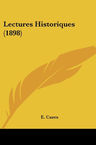 Lectures Historiques (1898)
