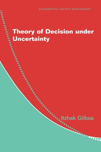 Theory of Decision under Uncertainty Paperback (Econometric Society Monographs)