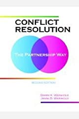 [(Conflict Resolution : The Partnership Way)] [By (author) Barry K. Weinhold ] published on (March, 2009) Paperback