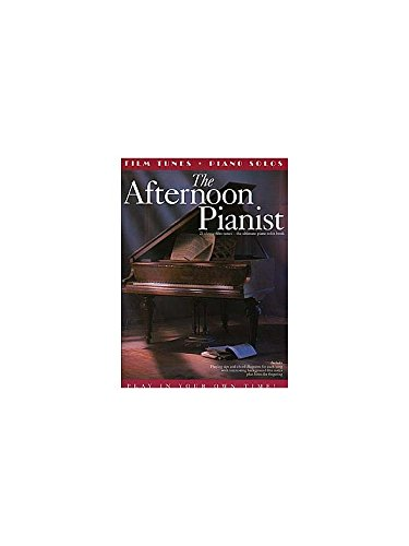 The Afternoon Pianist: Film Tunes. Für Klavier, Klavier, Gesang & Gitarre(mit Akkordsymbolen)