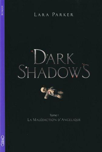 DARK SHADOWS T01 LA MALEDICTIO