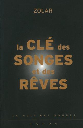 CLE DES SONGES ET DES REVES