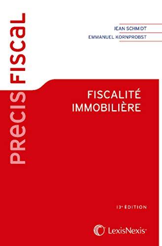 Fiscalité immobilière par Emmanuel Kornprobst