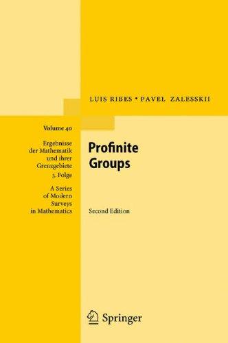 Profinite Groups (Ergebnisse der Mathematik und ihrer Grenzgebiete. 3. Folge / A Series of Modern Surveys in Mathematics)