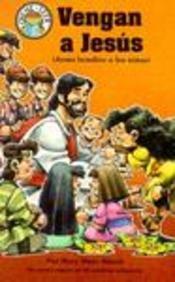Vengas a Jesus: Jesus Bendice a Los Ninos / Come to Jesus (Hear Me Read (Concordia)) por Mary Manz Simon