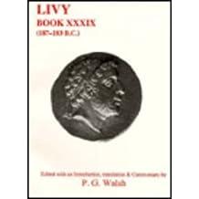 39: Livy: 187-183 B.C. (Classical Texts)
