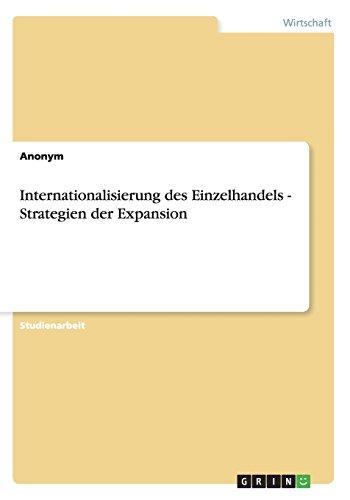 Internationalisierung des Einzelhandels - Strategien der Expansion