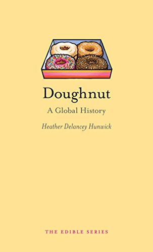 Doughnut: A Global History (Edible) Heather Brot