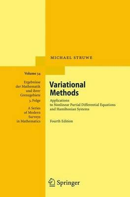 [Variational Methods: Applications to Nonlinear Partial Differential Equations and Hamiltonian Systems] (By: Michael Struwe) [published: October, 2010]