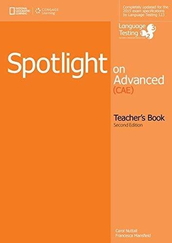 Spotlight on Advanced Teacher's Book por NUTTALL