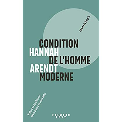 Condition de l'homme moderne - Nouvelle édition 2018 (Sciences Humaines et Essais)