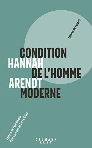 Condition de l'homme moderne NED 2018 (Sciences Humaines et Essais) por Hannah Arendt